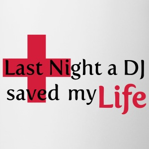 Last Night a DJ Saved My Life Koszulki - Kubek