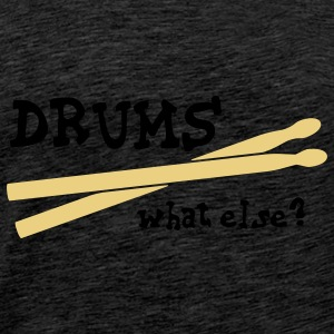Drums, what else? Sweatshirts - T-shirt Premium Homme