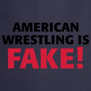 American Wrestling is fake ! Pullover - Kochschürze