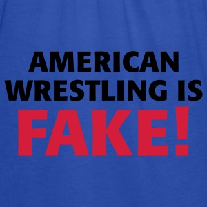 American Wrestling is fake ! Pullover - Frauen Tank Top von Bella