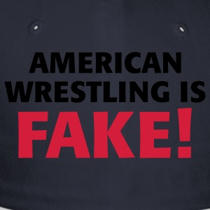 American Wrestling is fake ! Jacken - Flexfit Baseballkappe