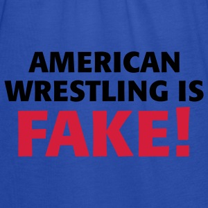 American Wrestling is fake ! Jacken - Frauen Tank Top von Bella