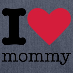 I Love Mommy Body neonato - Borsa in materiale riciclato