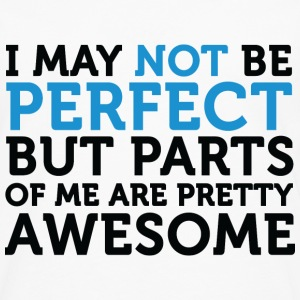 Not Perfect Parts Awesome (dd)++ T-Shirts - Männer Premium Langarmshirt