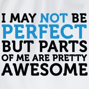 Not Perfect Parts Awesome (dd)++ Børne T-shirts - Sportstaske