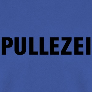 Pullezei | Pulle | Buddel | Flasche Kinder T-Shirts - Sweat-shirt Homme