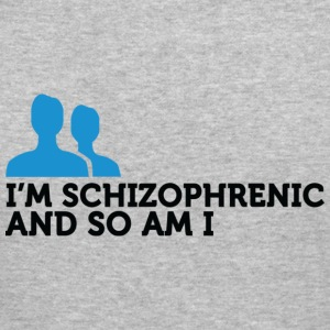 Im Schizophrenic So Am I (dd)++ Hoodies & Sweatshirts - Men's Slim Fit T-Shirt