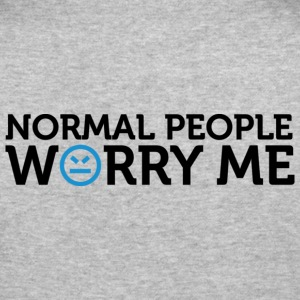 Normal People Worry Me 2 (dd)++ Pullover - Maglietta aderente da uomo