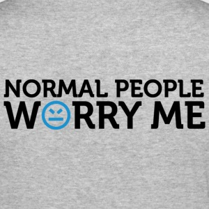 Normal People Worry Me 2 (dd)++ Pullover - Männer Slim Fit T-Shirt