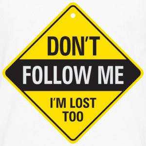 Dont Follow Me 1 (dd)++ T-skjorter - Premium langermet T-skjorte for menn