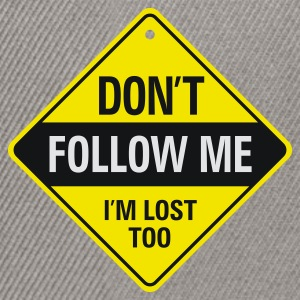 Dont Follow Me 1 (3c)++ Sudadera - Gorra Snapback