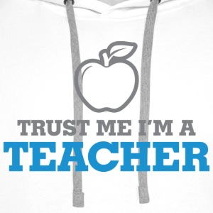 Trust Me Teacher 2 (dd)++ T-shirts - Sweat-shirt à capuche Premium pour hommes