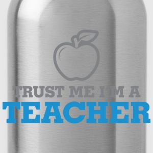 Trust Me Teacher 2 (dd)++ Hoodies & Sweatshirts - Water Bottle