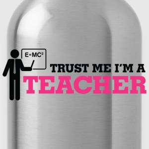 Trust Me Teacher 1 (dd)++ Hoodies & Sweatshirts - Water Bottle