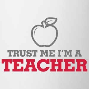 Trust Me Teacher 2 (2c)++ T-Shirts - Mug