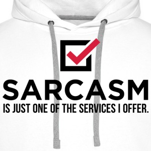 Sarcasm Is Just One 1 (dd)++ T-shirts - Sweat-shirt à capuche Premium pour hommes