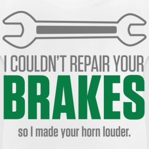 Repair Your Brakes 1 (dd)++ Kids' Shirts - Baby T-Shirt