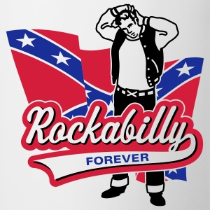 Rockabilly Forever, T-Shirt - Tasse