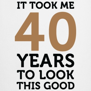 40 Years To Look Good 1 (dd)++ T-shirt - Grembiule da cucina