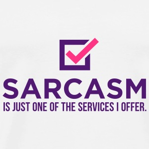 Sarcasm Is Just One 1 (2c)++ Tassen - Mannen Premium T-shirt