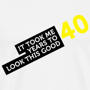 40 Years To Look Good 2 (2c)++  Aprons - Men's Premium T-Shirt