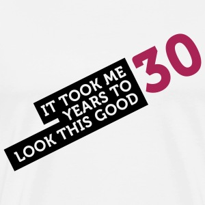 30 Years To Look Good 2 (2c)++ Fartuchy - Koszulka męska Premium