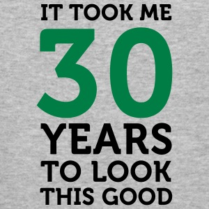 30 Years To Look Good 1 (2c)++ Sweatshirts - Herre Slim Fit T-Shirt