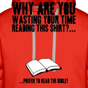 Read the bible! - Männer Premium Hoodie