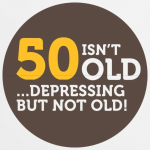 50 Is Depressing Not Old 1 (dd)++ Hoodies & Sweatshirts - Cooking Apron