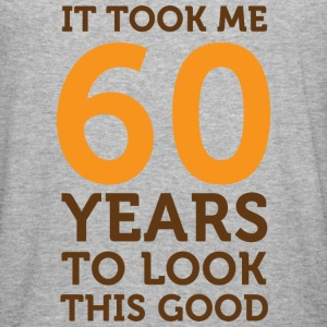 60 Years To Look Good 1 (dd)++ Hoodies & Sweatshirts - Men's Slim Fit T-Shirt