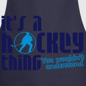 It's A Hockey Thing, You Wouldn't Understand T-Shirts - Cooking Apron