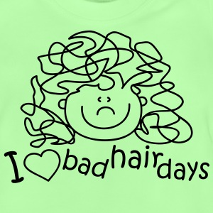I love bad hair days Kids' Tops - Baby T-Shirt