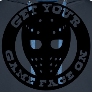 Get Your Game Face On T-Shirts - Men's Premium Hoodie