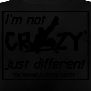 I'm Not Crazy Just Different Kids' Tops - Baby T-Shirt