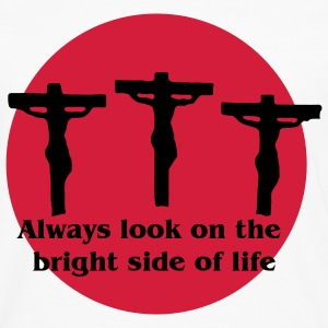 Always Look On The Bright Side of Life T-Shirts - Men's Premium Longsleeve Shirt