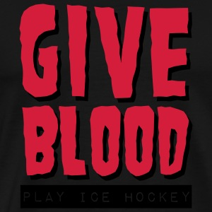 Give Blood Play Ice Hockey Umbrellas - Men's Premium T-Shirt