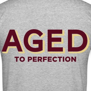 Aged To Perfection 2 (2c)++ Hoodies & Sweatshirts - Men's Slim Fit T-Shirt