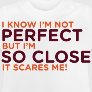 I Know Im Not Perfect 1 (dd)++ T-shirt bambini - Maglietta per neonato