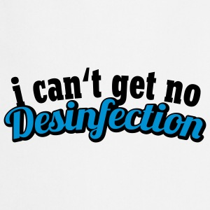 I can't get no Desinfection | H1N1 | Virus | EHEC T-Shirts - Esiliina