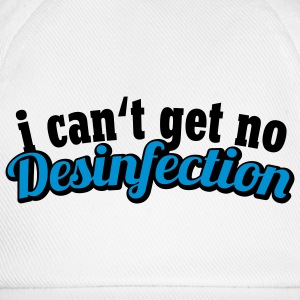 I can't get no Desinfection | H1N1 | Virus | EHEC T-Shirts - Cappello con visiera