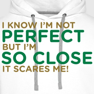 I Know Im Not Perfect 1 (2c)++ T-shirts - Premiumluvtröja herr
