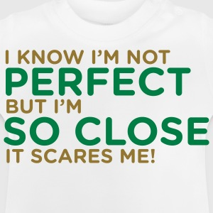 I Know Im Not Perfect 1 (2c)++ T-shirt bambini - Maglietta per neonato