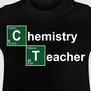 Chemistry Teacher Kids' Shirts - Baby T-Shirt