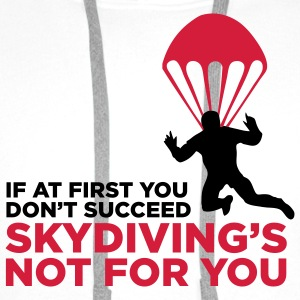 Sky Diving is not for you (2c)++ Koszulki - Bluza męska Premium z kapturem