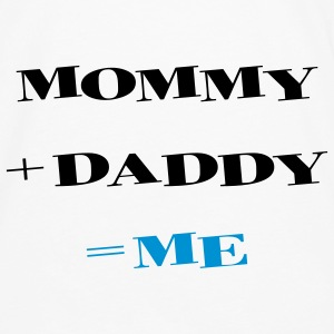 Mommy + Daddy = Me Accessoires - T-shirt manches longues Premium Homme