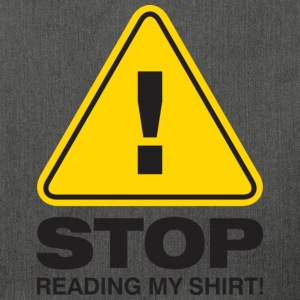 Stop Reading My Shirt 2 (dd)++ Sweaters - Schoudertas van gerecycled materiaal