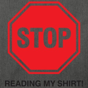 Stop Reading My Shirt 1 (dd)++ Sweaters - Schoudertas van gerecycled materiaal