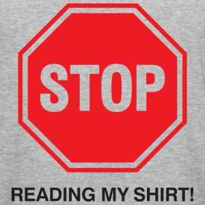 Stop Reading My Shirt 1 (dd)++ Gensere - Slim Fit T-skjorte for menn