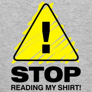 Stop Reading My Shirt 3 (2c)++ Gensere - Slim Fit T-skjorte for menn