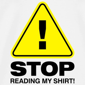 Stop Reading My Shirt 2 (2c)++ Vesker - Premium T-skjorte for menn